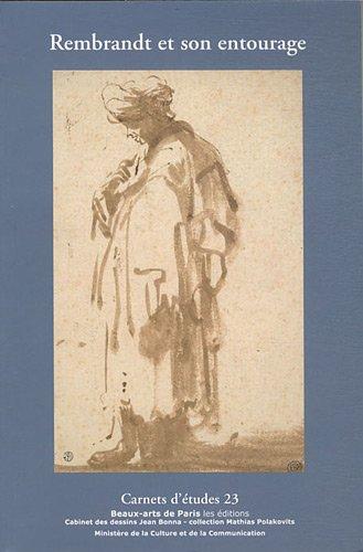 CARNETS D'ETUDES 23: REMBRANDT ET SON ENTOURAGE (9782840563662) by Emmanuelle Brugerolles