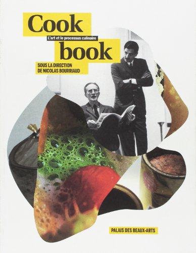 Cookbook: Nicolas Bourriaud, Andrea Petrini
