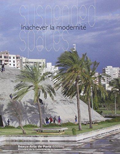 Suspended spaces 3 : Inachever la modernité