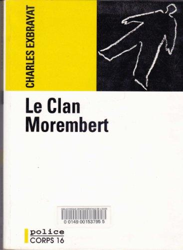 9782840572329: Le clan Morembert (Police)