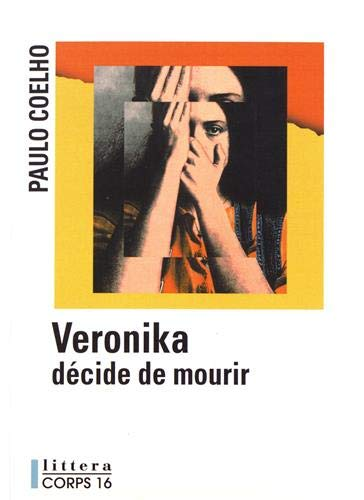 9782840573210: Veronika Decide De Mourir