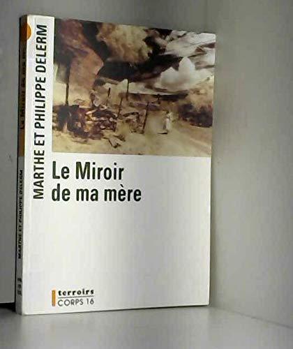 9782840573708: Le Miroir de ma mère