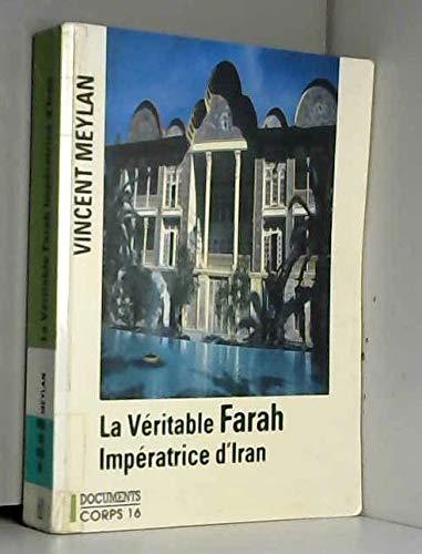 9782840573814: La véritable Farah, impératrice d'Iran [édition en gros caractères]