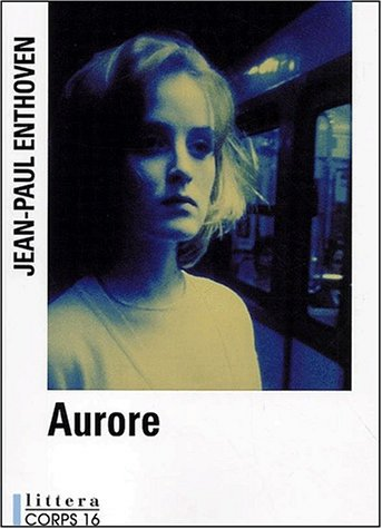 Aurore [?dition en gros caract?res]: n/a