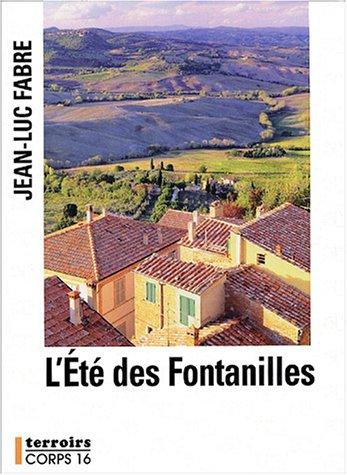 9782840575085: L'été des Fontanilles