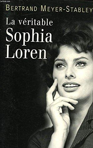 9782840575283: La véritable Sophia Loren