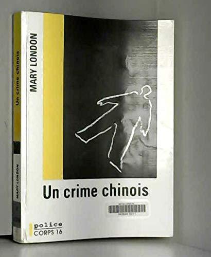 Un crime chinois : ?dition en gros caract?re: London, Mary