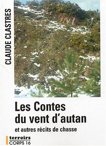 9782840575832: Les Contes du vent d'autan : Et autres récits de chasse