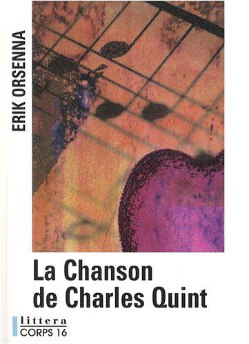 9782840577126: La Chanson de Charles Quint