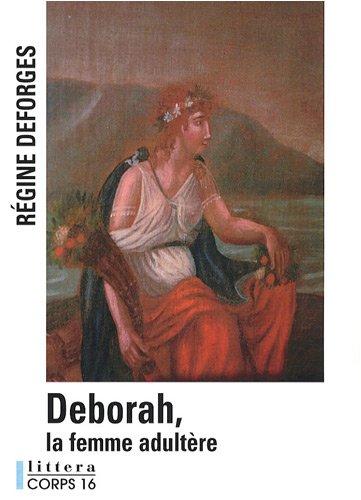 9782840577133: Deborah, la femme adultère (Littera)