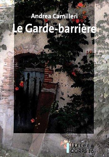 9782840577935: Le Garde-barrière