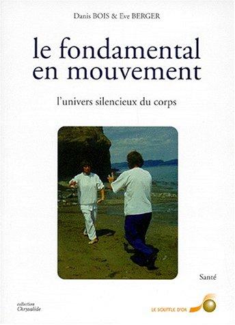 9782840580522: Le fondamental en mouvement