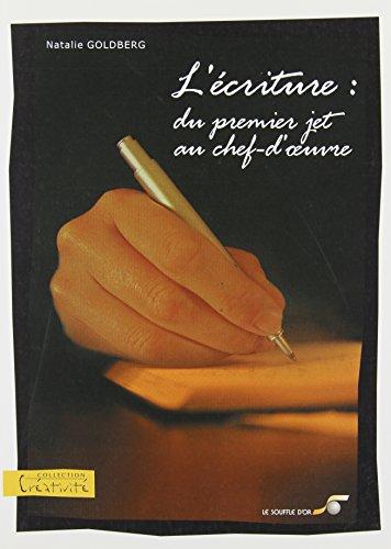 9782840582014: L'écriture : Du premier jet au chef-d'oeuvre
