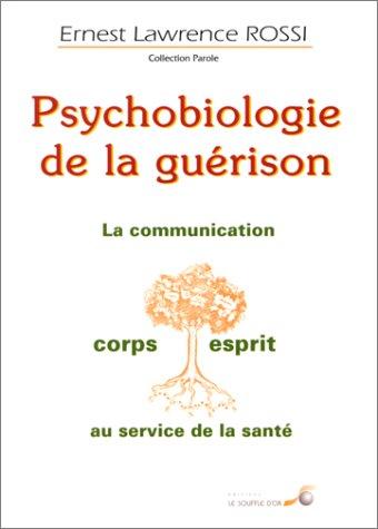 9782840582090: Psychobiologie de la guérison