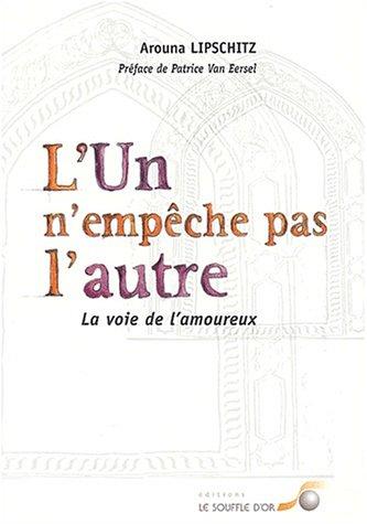 L'un n'empêche pas l'autre: La voie de l'amoureux (2840582279) by Lipschitz, Arouna; Van Eersel, Patrice