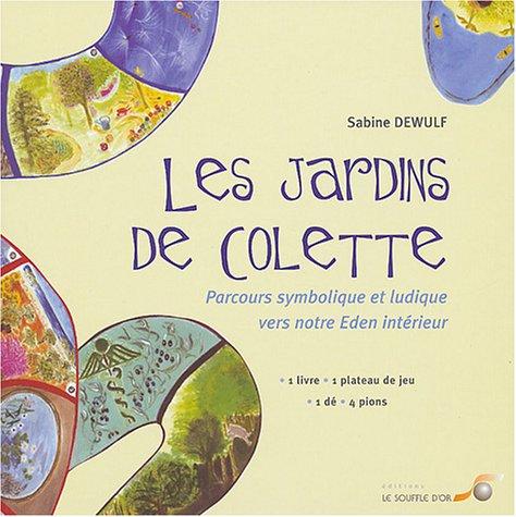9782840582496: Les jardins de Colette (French Edition)
