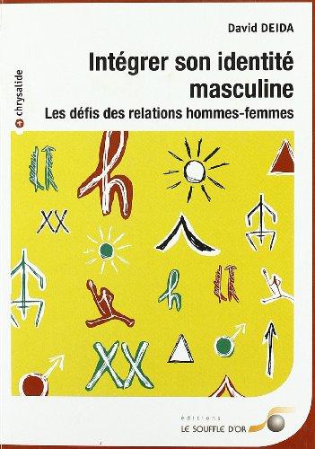 9782840582762: Integrer son identité masculine (Chrysalide)