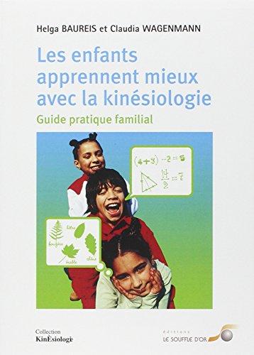 ENFANTS APPRENNENT MIEUX AVEC LA KINESIO: BAUREIS H WAGENMANN