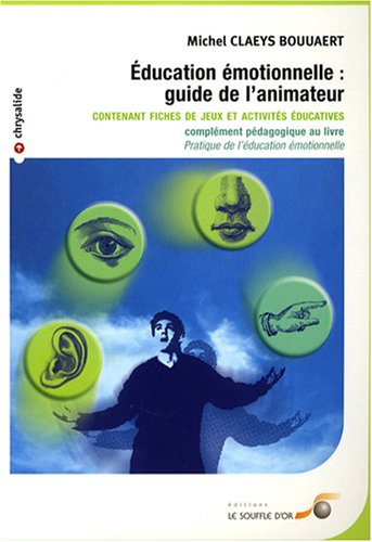 9782840583301: Education émotionnelle : guide de l'animateur (French Edition)