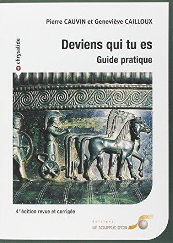 DEVIENS QUI TU ES - 4E EDITION: CAUVIN P CAILLOUX G