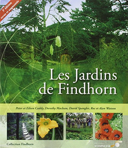 9782840583370: Les Jardins de Findhorn (French Edition)