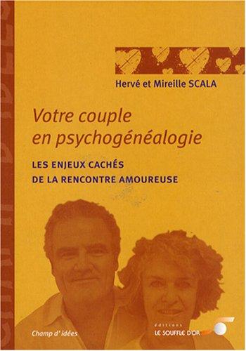 9782840583387: Votre couple en psychogénéalogie : Les enjeux cachés de la rencontre amoureuse (Champ d'idées)