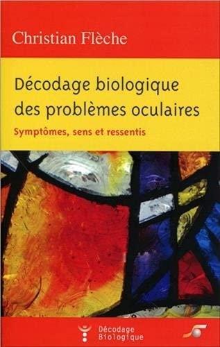 9782840583516: Décodage biologique des problèmes oculaires (French Edition)