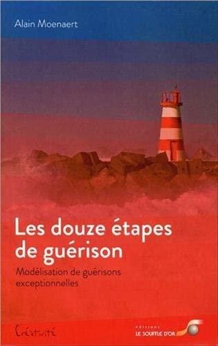 DOUZE ETAPES DE GUERISON -LES-: MOENAERT ALAIN