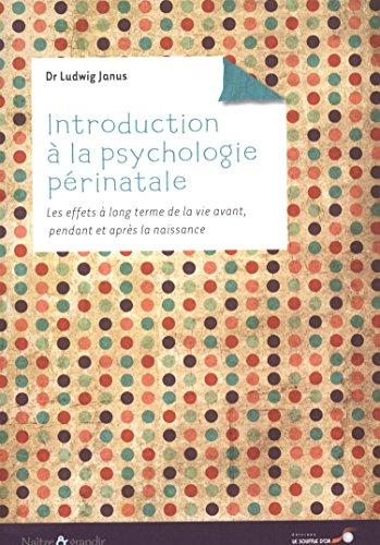 9782840585329: Introduction à la psychologie périnatale