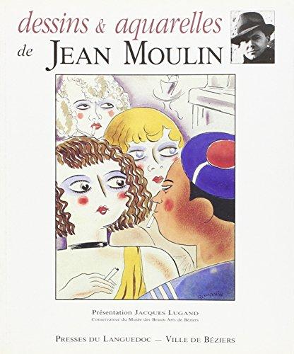 9782840620075: Dessins et Aquarelles de Jean Moulin