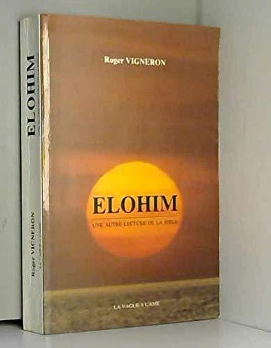 9782840630173: Elohim : une autre lecture de la bible