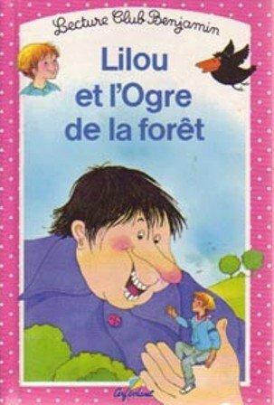 Lilou et l'ogre de la forêt, tome: Jenny Du Mont