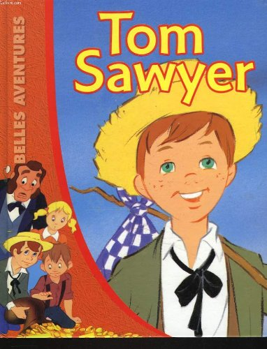 9782840640561: Belles Aventures Tom Sawyer
