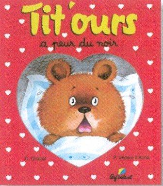 9782840640578: Tit'ours a peur du noir