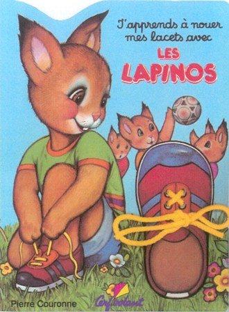 9782840641896: J'apprends à nouer mes lacets avec les Lapinos