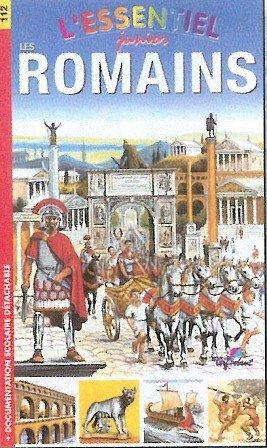 9782840643593: Les Romains (L'essentiel junior)