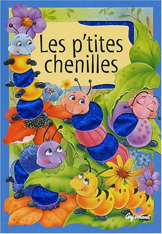 9782840644255: Les p'tites chenilles