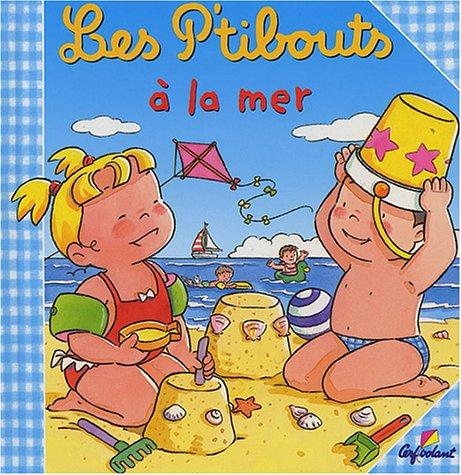 9782840644514: Les P'tibouts à la mer