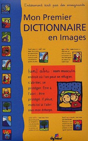 9782840644781: Mon Premier Dictionnaire en Images