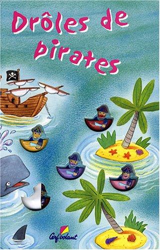 9782840644903: Droles de Pirates