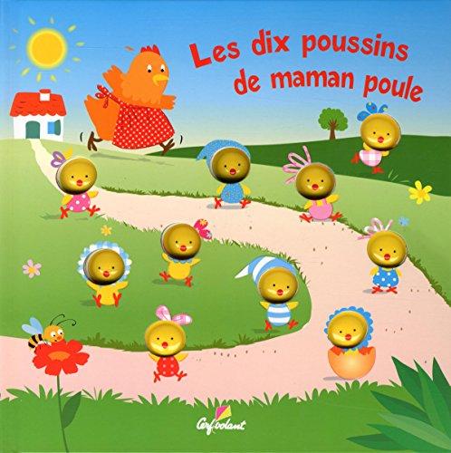 9782840645320: Les dix poussins de Maman Poule