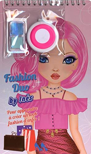 9782840646563: Inès - Pour apprendre à créer un look fashion d'enfer !