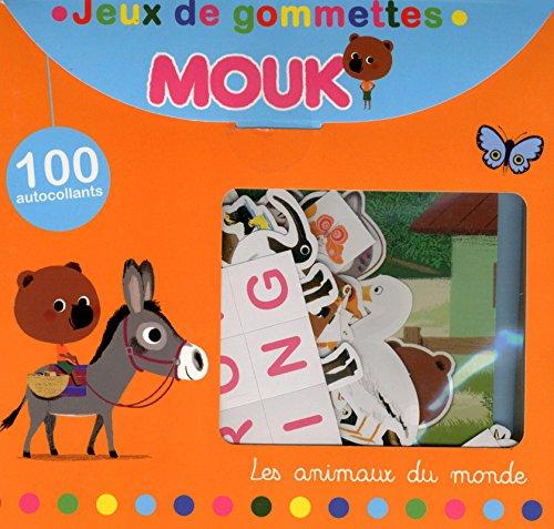 9782840647263: Jeux de gommettes Mouk Les animaux du monde : 100 autocollants