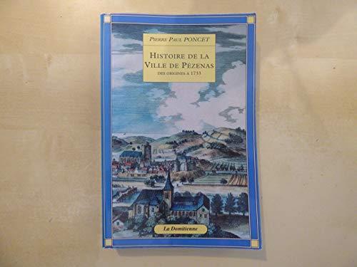 9782840650027: Histoire de la ville de Pézenas des origines à 1733