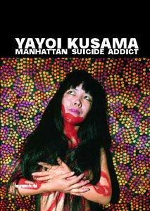 9782840661153: Yayoi Kusama - Manhattan Suicide Addict (French Edition)