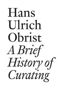 9782840662877: a brief history of curating