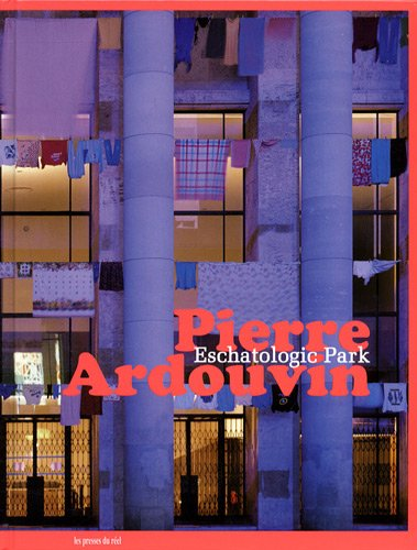 9782840663041: pierre ardouvin - eschatologic park