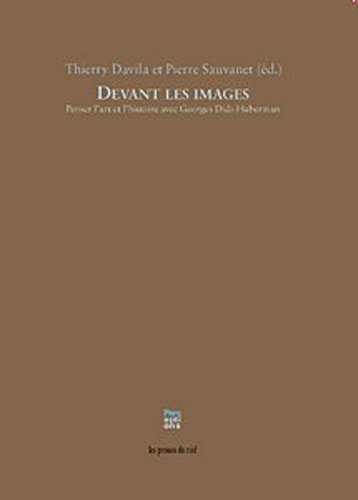 9782840663638: Devant les images : Penser l'art et l'histoire avec Georges Didi-Huberman (Perceptions)
