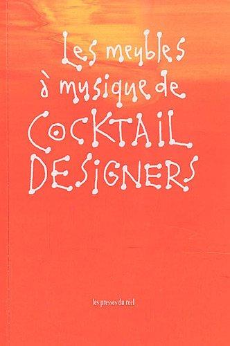 9782840664185: Les meubles à musique de Cocktail Designers : Edition bilingue français-anglais