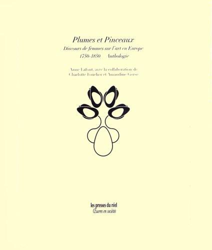 Plumes et Pinceaux - Discours de femmes: Lafont, Anne